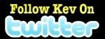 Follow Kev on Twitter